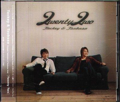 K - Tackey & Tsubasa タッキー&翼  - Twenty Two - 日版 +OBI