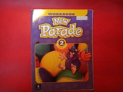 【愛悅二手書坊 P-12】New Parade, Level 2 Workbook