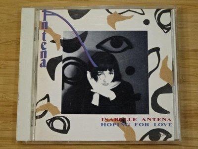 《啟元唱片》伊莎貝兒安恬娜 ISABELLE ANTENA 南十字星下的真愛告白 HOPING FOR LOVE輕微細紋