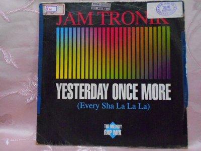 【采葳音樂網】-其他黑膠–JAM TRONIK〝YESTERDAY ONCE MORE〞其052
