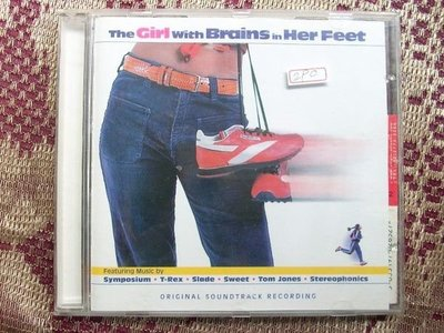 CD~The Girl With Brains In Her Feet電影原聲帶 ..收錄T-Rex/Slade團等.....曲目如圖示