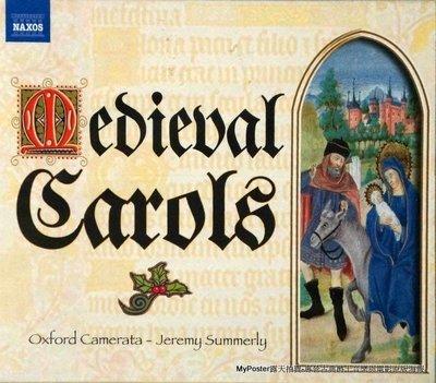 ❤【NAXOS預購】Medieval Carols 中世紀頌歌(Jeremy Summerly,牛津合奏團)