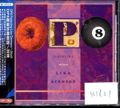 *真音樂* OP8 & LISA GERMANO / SLUSH 全新 K1821(119下標賣)
