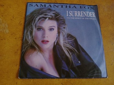7吋單曲黑膠唱片《 Samantha Fox - I Surrender (To The Spirit 》德版、45轉