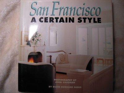 ※布箱子※二手建築.室內設計裝修書~【San Francisco A CERTAIN STYLE】~英文原裝書