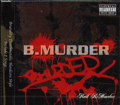 K - B Murder - Hail B.murder - CD - NEW