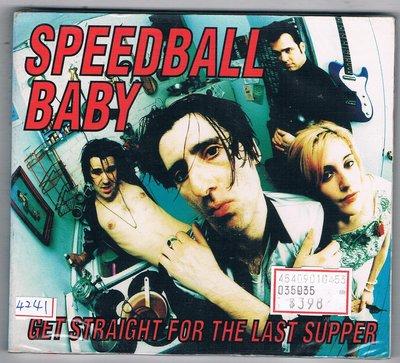 [鑫隆音樂]西洋CD-Speedball Baby:Get Straight For The Last Supper/全