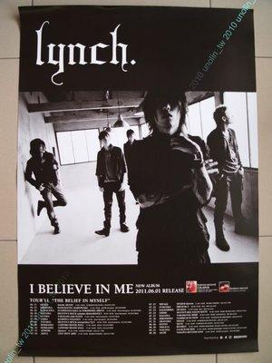 海報滿3張免運~LYNCH【I BELIEVE IN ME】日本視覺系搖滾樂團日語專輯宣傳~全新大直款附筒~免競標可海外