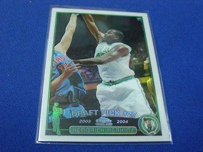 阿克漫435-78~NBA-2003-04年Topps Chrome特卡RC亮Kendrick Perkins只有一張