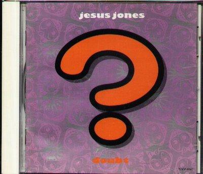 K - JESUS JONES - DOUBT - 日版 +1BONUS