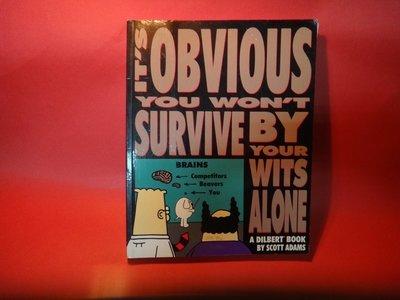 【愛悅二手書坊 21-36】It's Obvious You Won't Survive By Your Wits