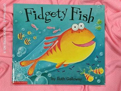 *NO.9 九號書店* Fidgety Fish 英文繪本童書 SCHOLASTIC