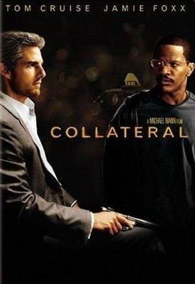 Collateral 落日殺神/ Tom Cruise 湯姆克魯斯, Jamie Foxx 傑米福克斯 / Michael Mann 導