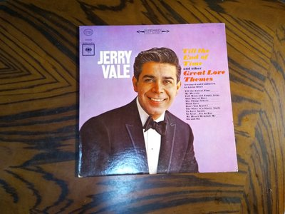 Jerry Vale~Till the End of Time and Other Great Love Themes