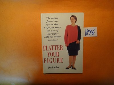 【愛悅二手書坊 01-22】Flatter Your Figure      ISBN:0-285-63369-4
