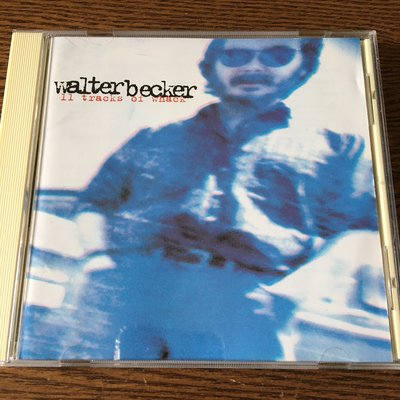 [老搖滾典藏] Walter Becker-11 Tracks Of Whack 日版專輯