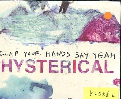*真音樂* HYSTERICAL / CLAP YOUR HANDS SAY YEAH 全新 K23582