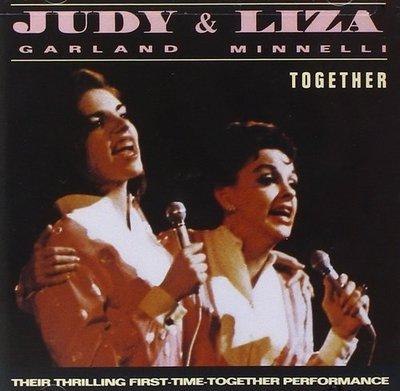 《絕版專賣》Judy Garland 茱蒂嘉蘭 & Lisa Minnelli 麗莎明尼莉 / Together