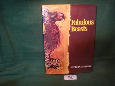 【愛悅二手書坊 13-38】Fabulous Beasts