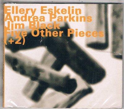 爵士CD-Ellery Eskelin / Five other pieces (+2)(0L0GY533)全新/免競標