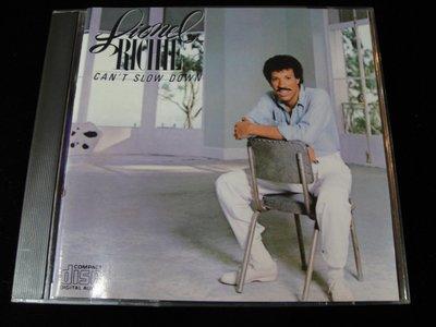 【198樂坊】Lionel Richie (Can't slow down .....無IFPI美版)CI