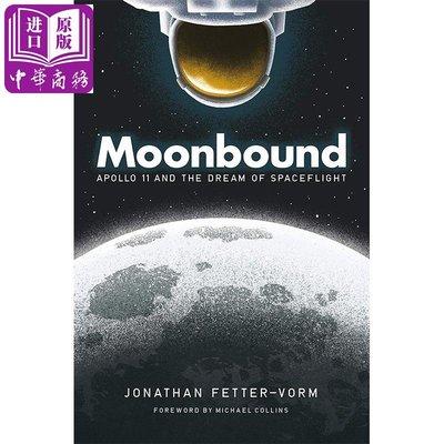 Moonbound: Apollo 11 英文原版 登月:阿波羅11號和航天夢(圖像小說)漫畫 Jonathan Fetter-Vorm【中商原版】