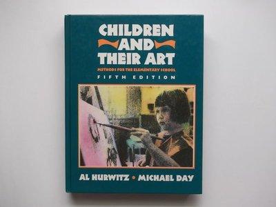 Children and Their Art / Al Hurwitz‧Michael Day / Harcourt Brace Jovanovich Inc