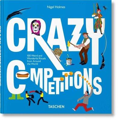 Crazy Competitions 瘋狂競賽 世界各國環球旅行古怪習俗收錄 信息圖形方式呈現 難以置信事件尋找收錄 TASCHEN原版