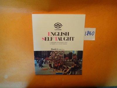【愛悅二手書坊 05-60】ENGLISH SELF-TAUGHT  BOOK6 Units 3-4