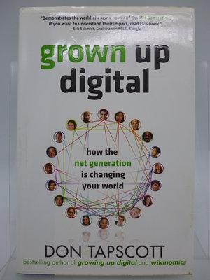 【月界二手書店2】Grown Up Digital-精裝本(N世代衝撞英文版)_Don Tapscott 〖行銷〗ABH