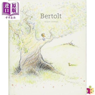 [文閲原版]Jacques Goldstyn:貝托爾特 Bertolt 名家繪本 故事書 親子繪本 兒童圖書 4~9歲 精裝 英文原版