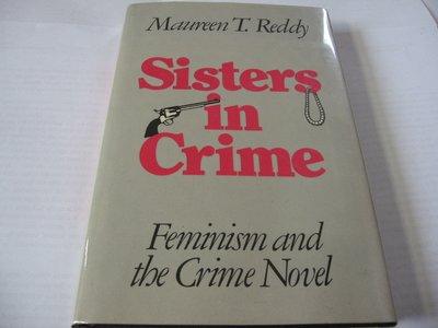 Sisters in Crime: Feminism & the Crime Novel/ Reddy 英文書 推理評論