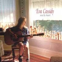 Blix Street: 伊娃卡希蒂Eva Cassidy – EVA BY HEART
