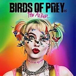 猛禽小隊:小丑女大解放 電影原聲帶CD,Birds Of Prey: The Album,進口版全新109/2/15發行
