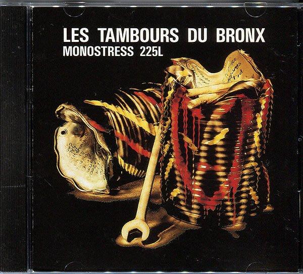 【塵封音樂盒】Les Tambours du Bronx - Monostress 225L