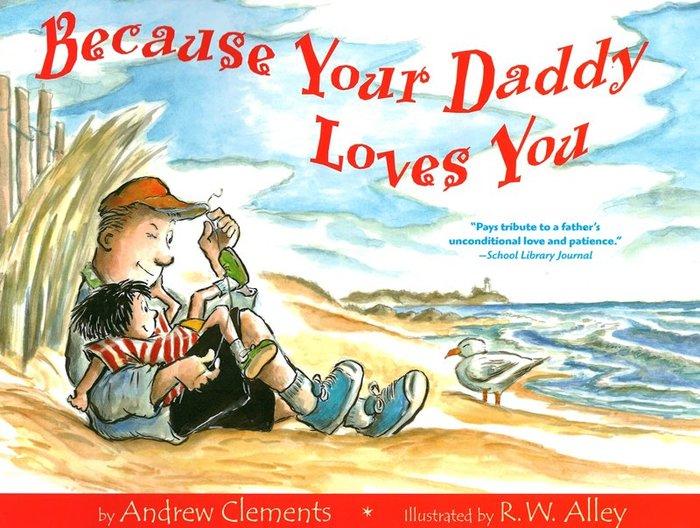 *小貝比的家*BECAUSE YOUR DADDY LOVES YOU/平裝/3~6歲/ 父親節