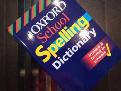 英國進口 Oxford School Spelling Dictionary 牛津學校拼字字典