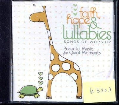 *真音樂* FAITH, HOPE & LULLABIES / WORSHIP 二手 K3203 (封面底破)  (清倉.下標賣5)