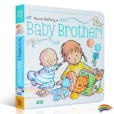 英文原版進口繪本 Youre Getting a Baby Brother! 你會是寶寶的大哥哥 親子育兒二胎培養家庭教育弟弟妹妹相處教育親情紙板書