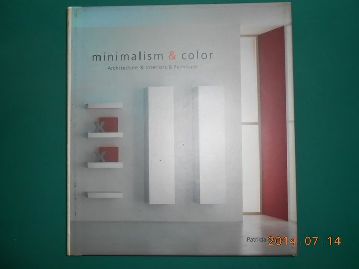 《minimalism & color Architecture & Interiors & Furniture》八成新