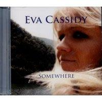 伊娃卡希迪 Eva Cassidy --Somewhere**全新**CD