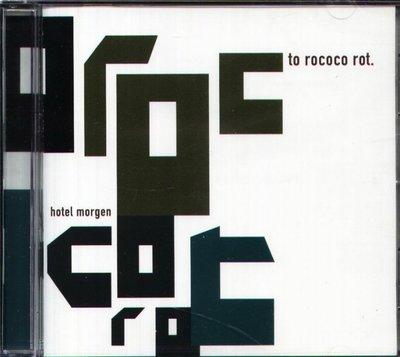 八八 - To Rococo Rot - Hotel Morgen