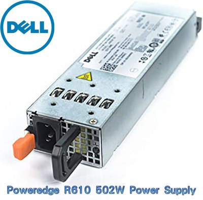 KY091 Dell PowerEdge Hot Swap 502W Power Supply R610 電源供應器