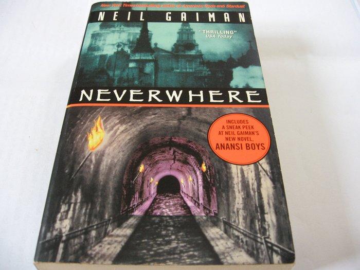 Neverwhere無有鄉/ Neil Gaiman尼爾蓋曼 英文奇幻小說 大眾平裝版 約370頁 舊書泛黃 無畫線註記