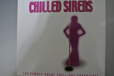 CD ~ CHILLED SIRENS ~ 2002 WATER MESA2311