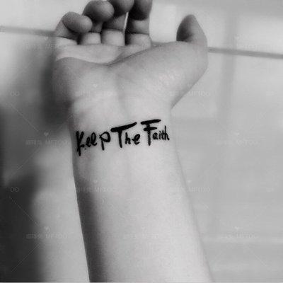 小敏雜貨店#爆款#熱賣款#人氣款 手腕英文紋身貼 KEEP THE FAITH 字母堅守信仰 防水持久個性