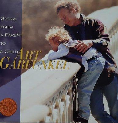 Art Garfunkel 亞特葛芬柯 Songs from a Parent to a Child【雅虎唯一,美國版,片優如新】