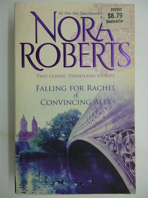 月界2】Falling for Rachel/Convincing Alex_Nora Roberts〖外文小說〗ACY