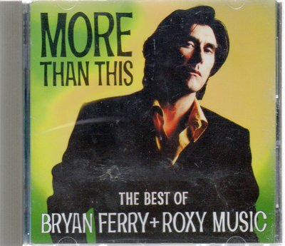 BRYAN FERRY-MORE THAN THIS-THE BEST OF 再生工場1 03