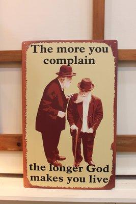 ~Cotton Milk 雜貨散步~ 日本鄉村雜貨---The more you complain鐵牌(拍照&開店道具)